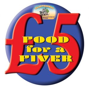 Food For A Fiver Scheme returns for Glastonbury 2017