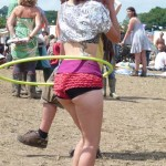 Glasto is hula hooping in frilly knickers...!