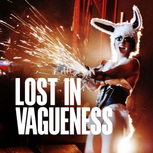 Lost In Vagueness film announced