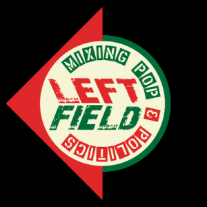 Recharge your activism with Left Field's 2019 line-up