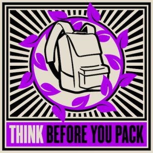 Think before you pack!