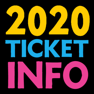 Full 2020 Ticket Info